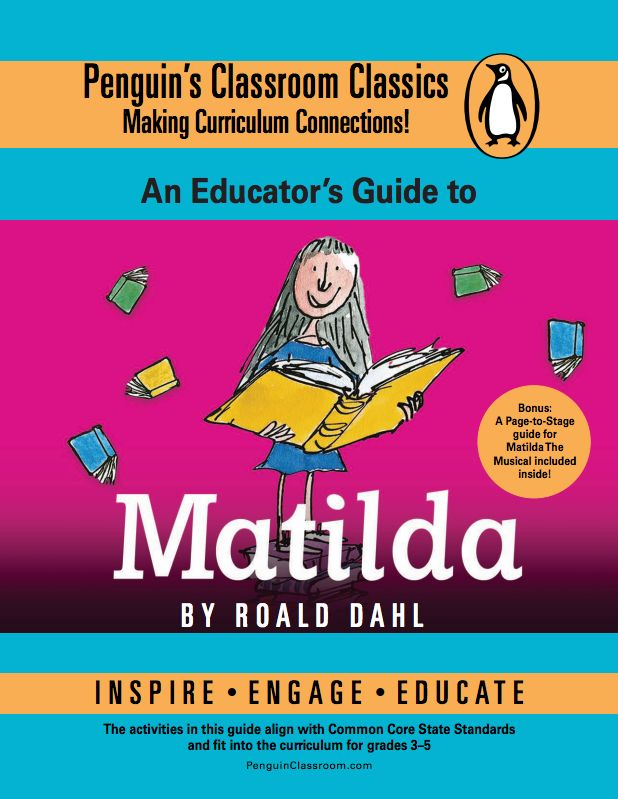 A Common Core lesson plan guide for Roald Dahl's Matilda. For grades 3-5.