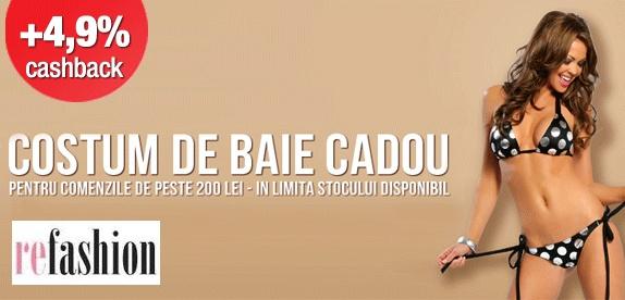 Costum de baie gratis + 4.9% Cashback daca iti cumperi acum haine de la Refashion, prin Cashcow.ro.  http://www.cashcow.ro/ro/view_retailer.php?rid=595