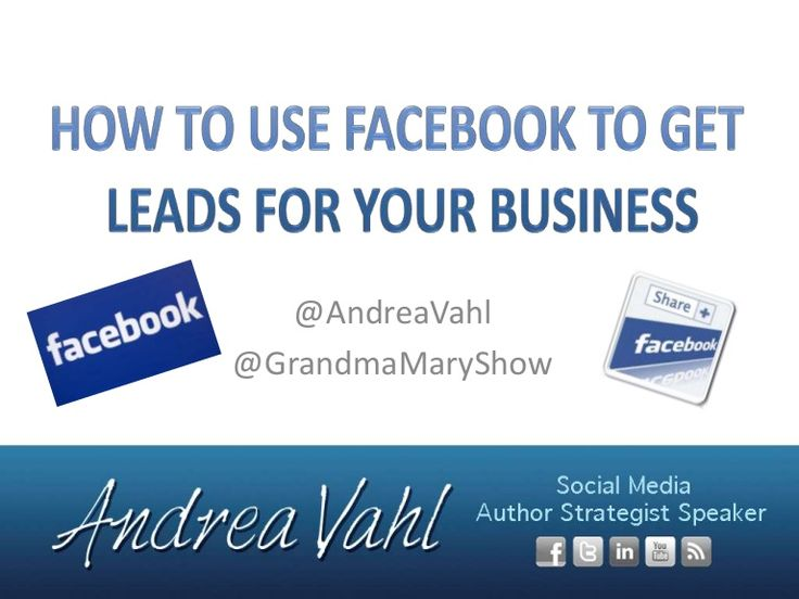 9 best great slideshare presentations images on pinterest content how to use facebook to get leads for your business by andrea vahl via slideshare fandeluxe Choice Image
