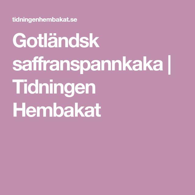 Gotländsk saffranspannkaka   Tidningen Hembakat