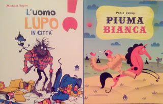 L'uomo lupo e Piuma Bianca, due libri per bambini bellissimi in stampatello maiuscolo pubblicati  da Sinnos.