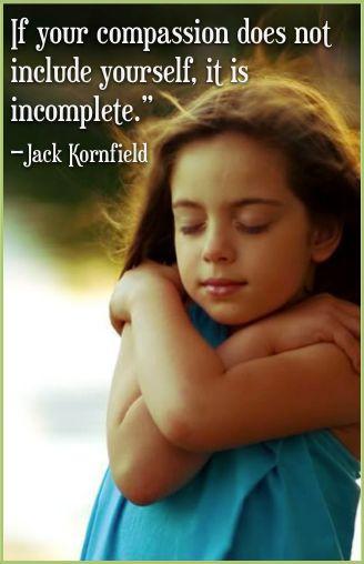 Heartfulness and self-compassion.