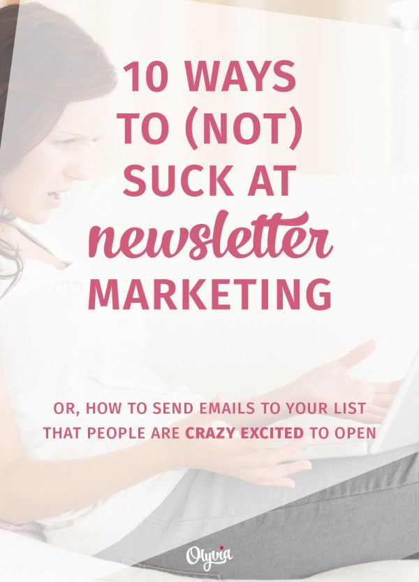 How (NOT) to suck at email marketing: learn how to build your email list and send amazing newsletters that your subscribers LOVE to open.