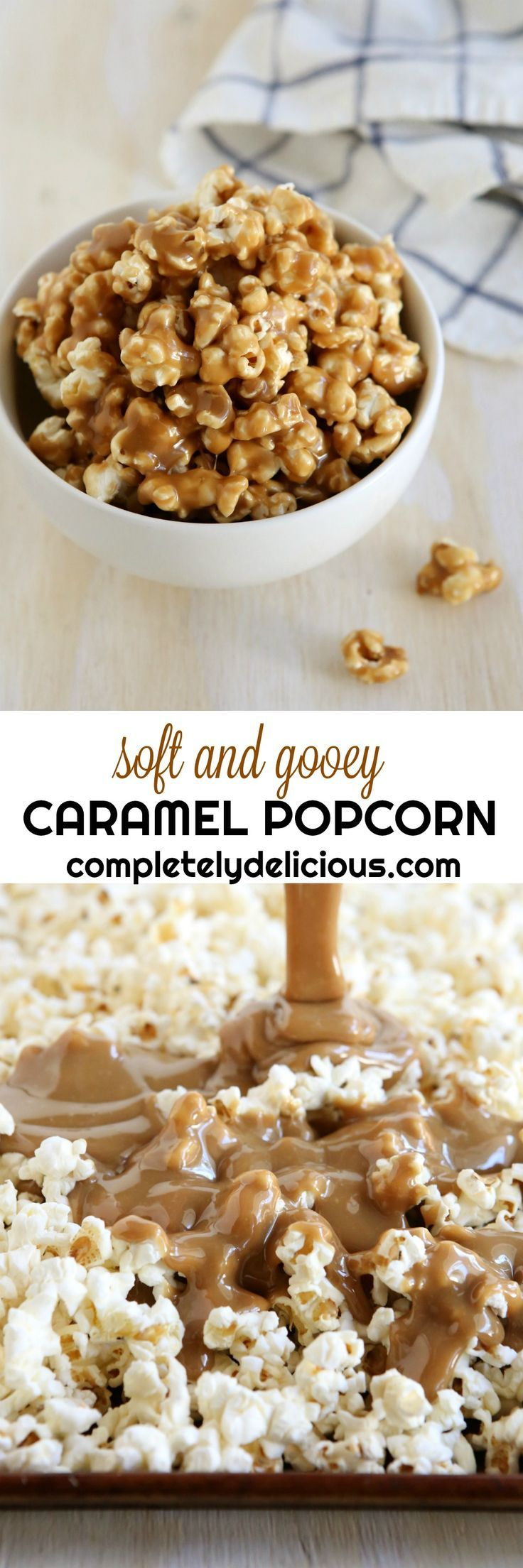 Soft and Gooey Caramel Popcorn
