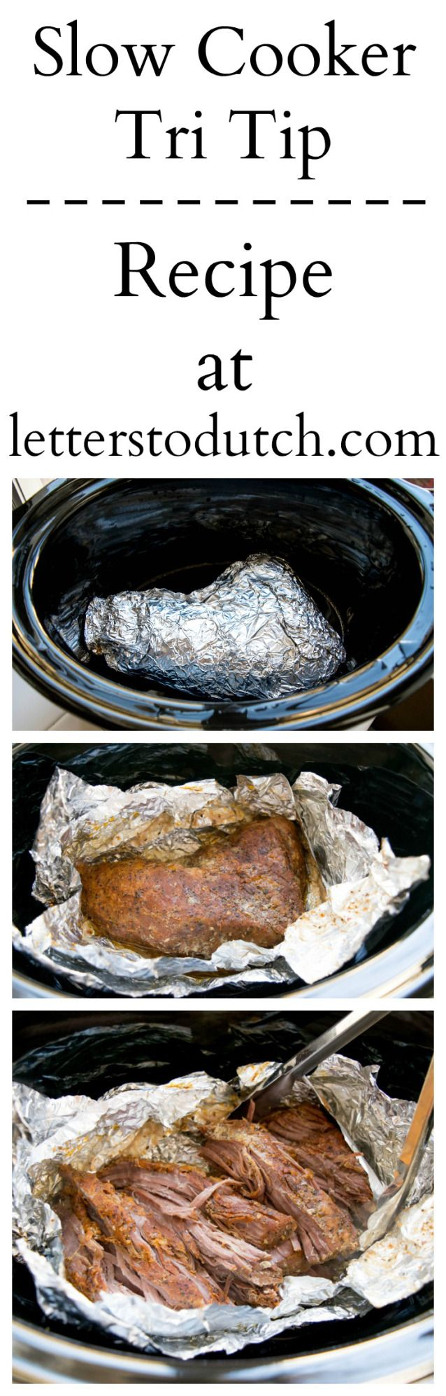 Learn How to Slow Cook Tri-Tip  #slow #cook #slowcooker #tritip #meat #tender #protein #delicious #yummy #recipe #crockpot #juicy #food #tutorial #letterstodutch