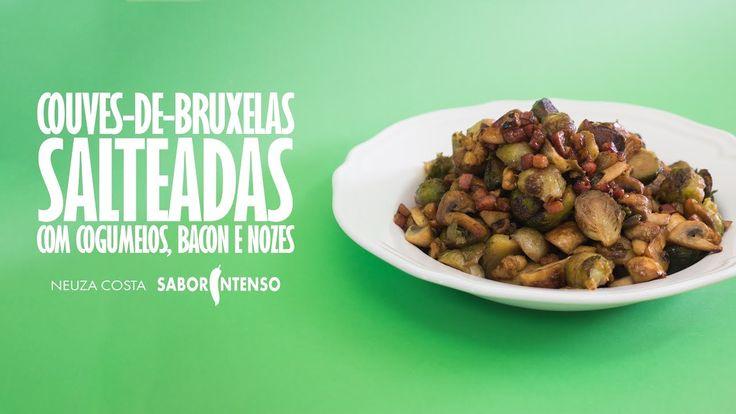Couves-de-Bruxelas Salteadas com Cogumelos, Bacon e Nozes - YouTube