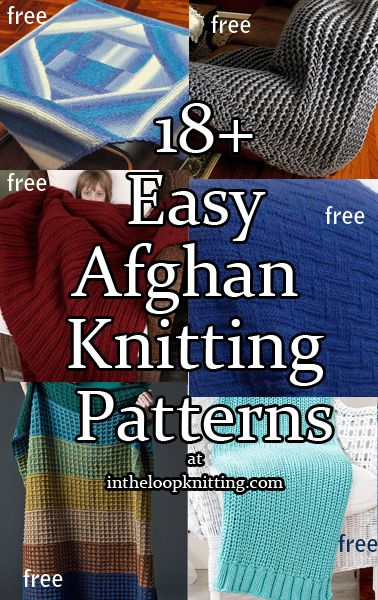 Knitting Patterns for Easy Afghans. Most patterns are free - These easy throws are great for knitting while watching tv or for learning a new technique. Yet they are stylish enough for gifts.