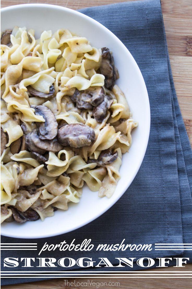 Portobello Mushroom Stroganoff — The Local Vegan™   Official ...