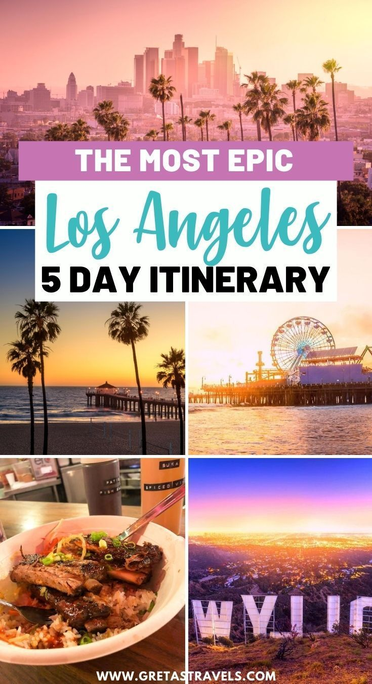 Los Angeles Itinerary How To Spend 5 Epic Days In La In 2020 Los Angeles Itinerary La Travel Guide Usa Travel Guide