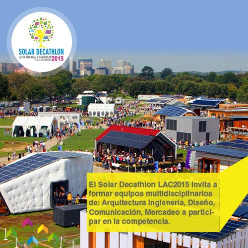 Solar Decathlon LAC2015 encourages students to integrate multidisciplinary teams: Architects, Engineers, Designers, Communication Professionals working together   Solar Decathlon LAC2015 invita a los estudiantes a formar equipos multidisciplinarios: Arquitectos, Ingenieros, Diseñadores, Profesionales de la Comunicación trabajando juntos   www.solardecathlon2015.com.co