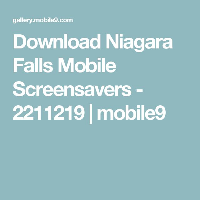Download Niagara Falls Mobile Screensavers - 2211219 | mobile9