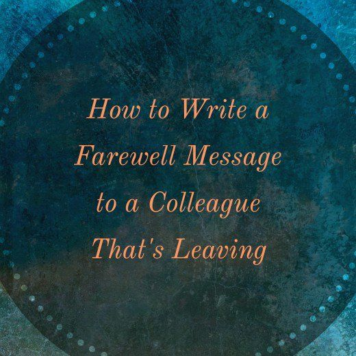 Here you'll find inspiration and examples of what to write in a card or message to a colleague that's leaving, and you'll discover how to write a farewell if you're the one leaving.