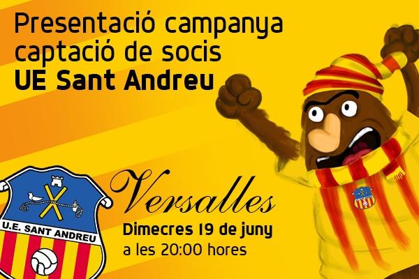 Anunci de la presentació de la campanya de captació de socis de la UE Sant Andreu
