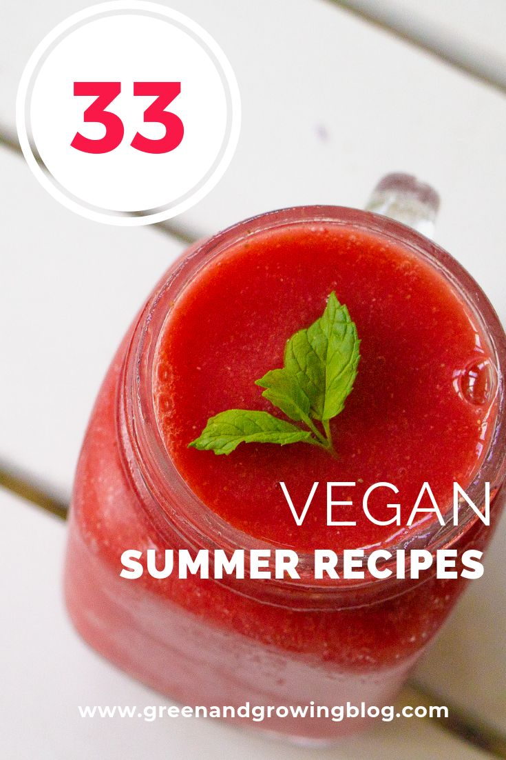 33 Vegan Summer Recipes