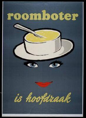 'Roomboter is hoofdzaak'1957 #reclame #Advertentie #Advertising #Boter #butter #Affiche