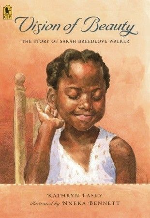 Vision of Beauty: The Story of Sarah Breedlove Walker  on www.amightygirl.com