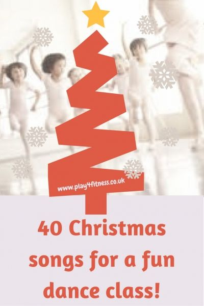 Christmas songs for a fun dance class!