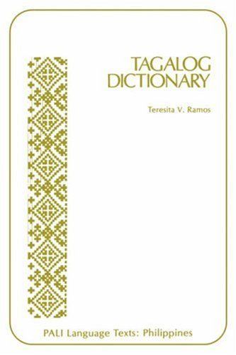 Tagalog Dictionary (Pali Language Texts: Philippines) by ... https://www.amazon.com/dp/0870226762/ref=cm_sw_r_pi_dp_LYgIxb5VWTS3W