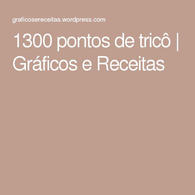 1300 pontos de tricô | Gráficos e Receitas                                                                                                                                                                                 Mais