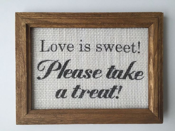 31 best wedding signs/sayings images on Pinterest | Bridal shower ...