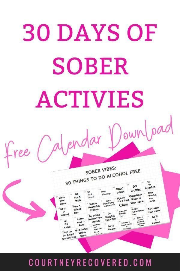 Free Calendar With 30 Fun Things To Do Your First 30 Days Of Sobriety Sober Life Getting Sober Sobriety