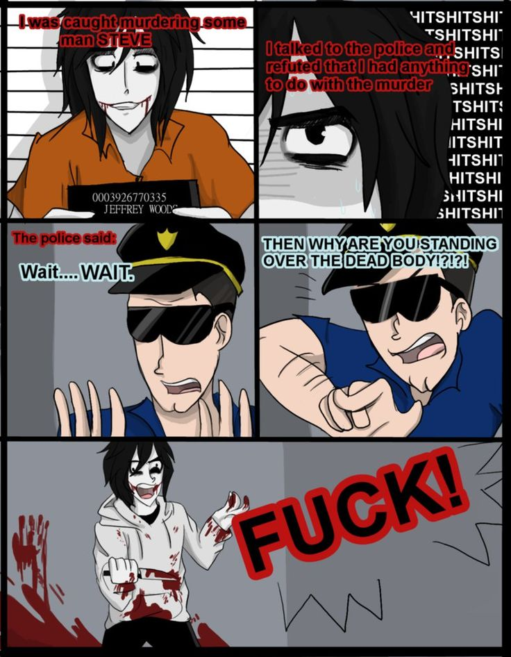 Jeff the killer, teaching people how to escape the charges of murder