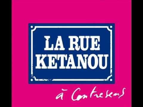 la rue ketanou - prenons la vie