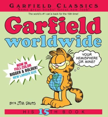 See Garfield worldwide in the library catalogue.
