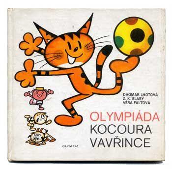チェコの絵本作家(人物別) Vera Faltova / ヴェラ・ファルトヴァー 「Olympiada kocoura vavrince」1980年