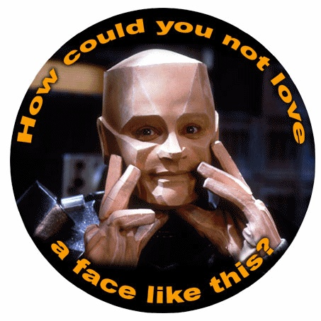 How could you not love a face like this? Kryten from Red Dwarf.