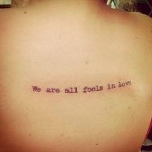 Pride and prejudice tattoo... We are all fools in love