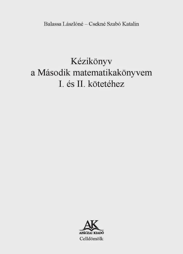 Marci fejlesztő és kreatív oldala: Kézikönyv a második matematikakönyven I. és…