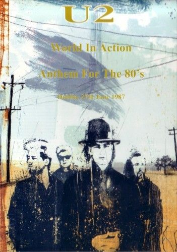U2 -World In Action - Anthem for the 80's Croke Park Dublin -27/06/1987 -DVD