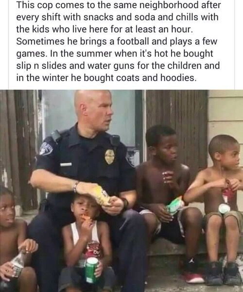 His Instagram is @tnorman23 go follow his page and watch his videos he is really dedicated to being a great cop and a great role model for these kids and it's amazing to see. The world needs more of Officer Norman!