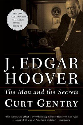 J. Edgar Hoover: The Man and the Secrets | The FBI Wall of Shame | Pinterest | D, The secret and Gp