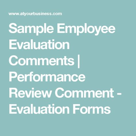 Sample Employee Evaluation Comments Performance Review Comment