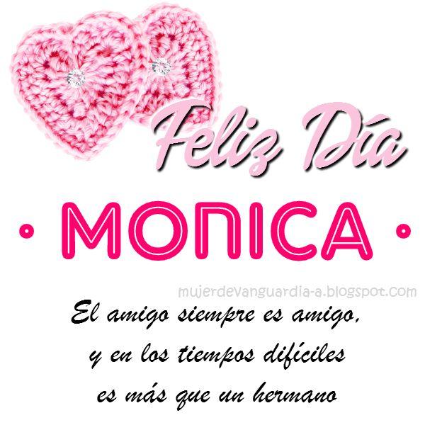 Imagen de Feliz Dia Amiga con frase cristiana de amistad y nombre MONICA