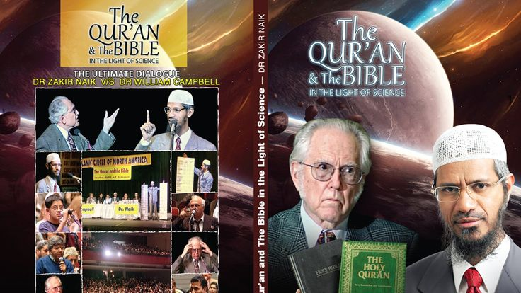 The Qur'an and the Bible in the Light of Science   Dr Zakir Naik v/s Dr William Campbell Part 1
