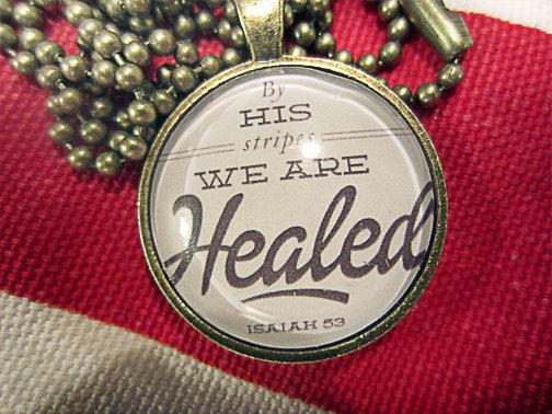 13 best bible verses images on pinterest healing scriptures by his stripes we are healed scripture pendant necklace christian gift on etsy 1800 negle Images