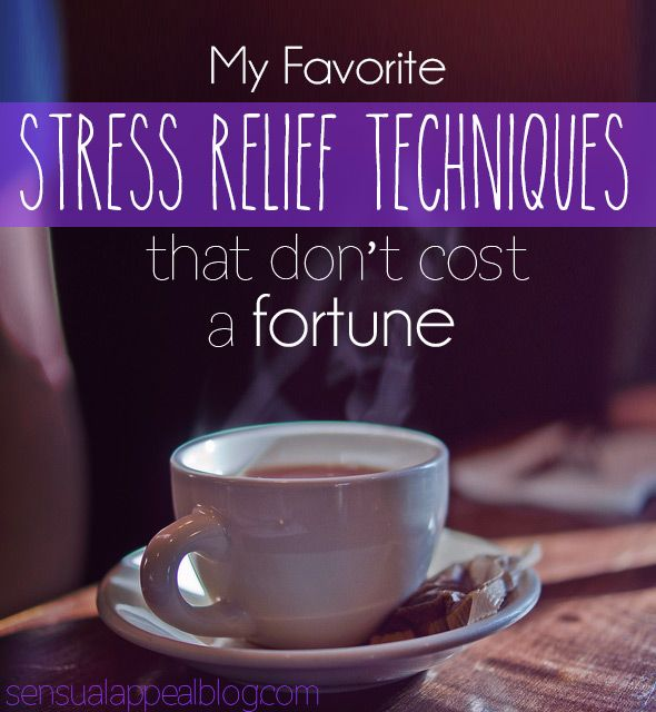 My Favorite Stress Relief Techniques That Don't Cost a Fortune