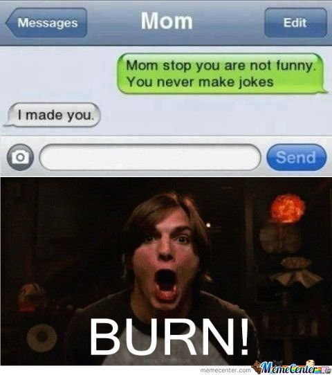 Hahaha Not Funny Meme : Best images about mom memes on pinterest meme