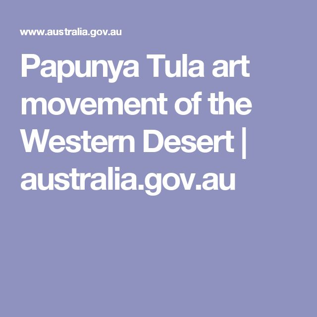 Papunya Tula art movement of the Western Desert | australia.gov.au