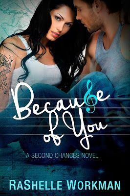 RaShelle Workman: Because Of You
