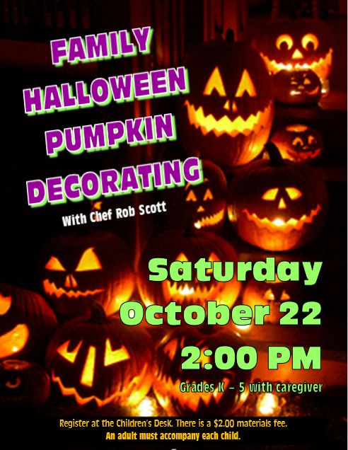 ... A Spooky Pumpkin In Time For Halloween Make Sure To Sign Up For Our  Family Pumpkin Decorating Program With Chef Rob Scott With Room Decorating  Program.