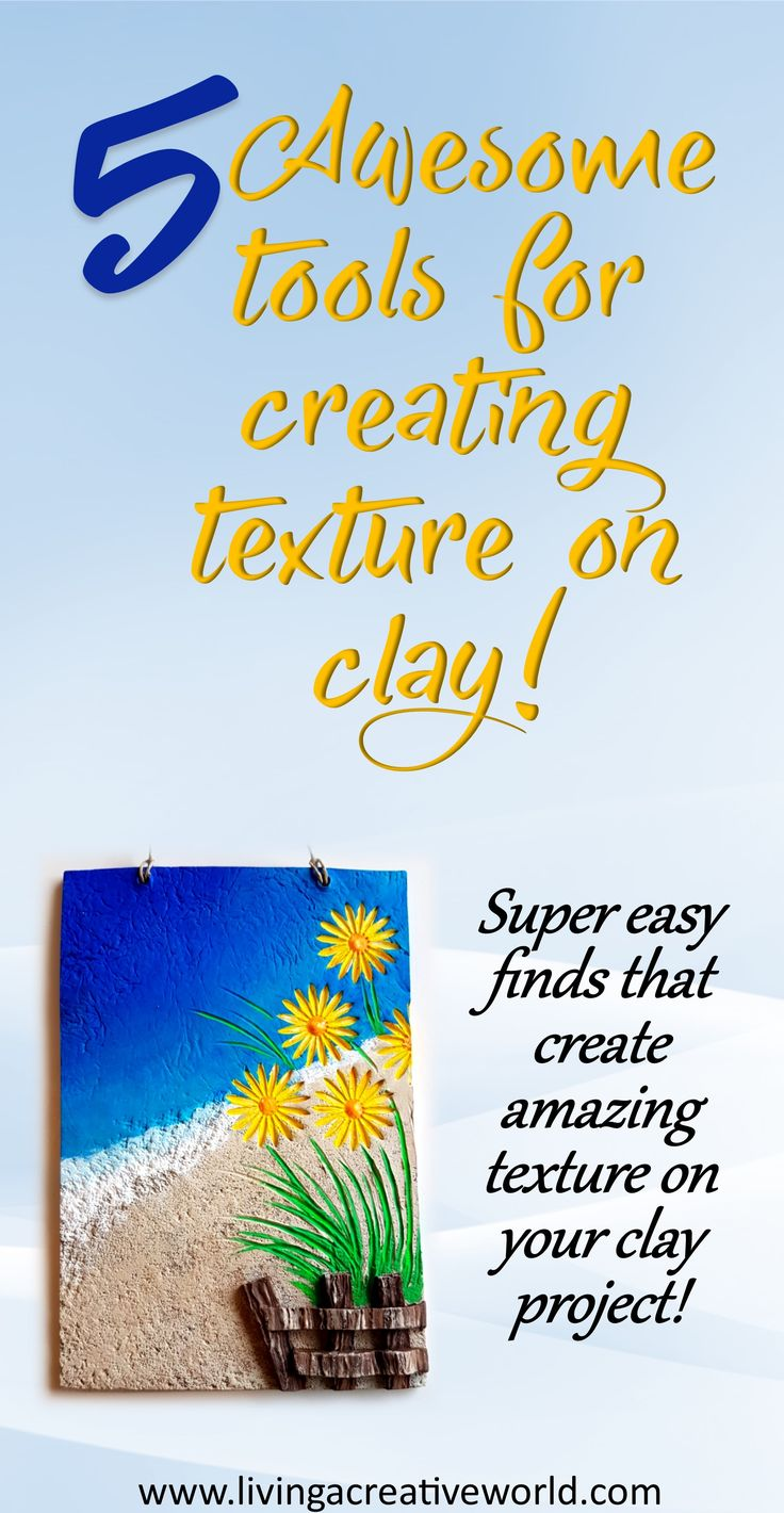 5 Easy, inexpensive tools that create amazing texture on clay projects!