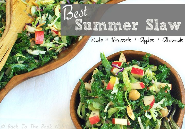 Best Summer Slaw with Kale, Brussels, Apples and Almonds | www.backtothebooknutrition.com/blog