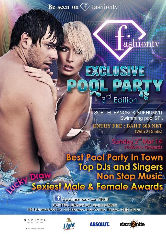 2nd March 2014 - FashionTV Exclusive Pool Party at Sofitel Bangkok Sukhumvit #PinofTheDay #FashionTV