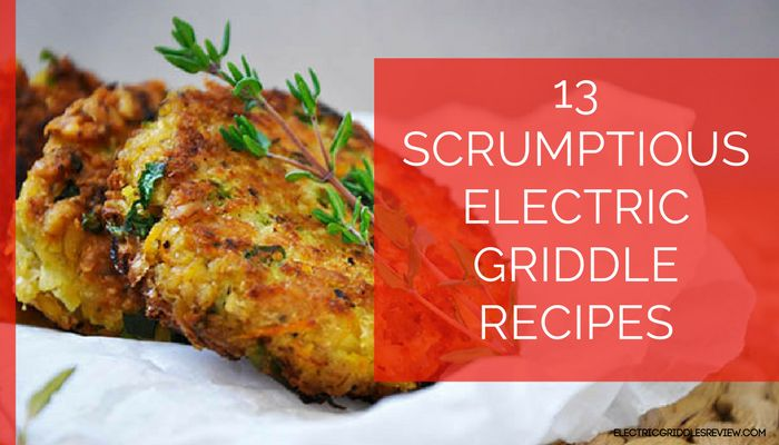 Electric griddles are spectacularly famous for cooking breakfast items but there are more electric griddle recipes than just pancakes and eggs.