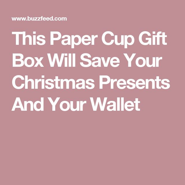 This Paper Cup Gift Box Will Save Your Christmas Presents And Your Wallet
