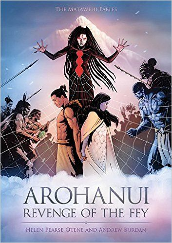 """""""Arohanui: revenge of the fey"""", by Helen Pearse-Otene - A story of two hostile tribes: one thriving, the other starving and forced to enter into a hard bargain to survive. In the midst of the conflict, two lovers from opposing tribes, Kahu and Kuratawhiti, plan to bring their warring tribes together through their marriage. But tragedy looms as Kahu defends his beloved Kuratawhiti against his treasured sister, Mira, who unleashes a lifetime of rage on Kuratawhiti and her people."""